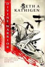 Divine Warrior (A Samurai Prodigy Saga) - Seth Kathigen, Telissa Matos, Fiona Jayde