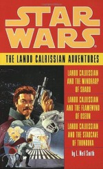 Star Wars: The Lando Calrissian Adventures - L. Neil Smith