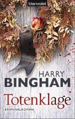 Totenklage: Kriminalroman (German Edition) - Harry Bingham, Kristof Kurz