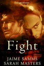 Fight - Sarah Masters, Jaime Samms