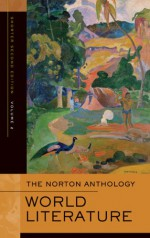 The Norton Anthology of World Literature, Volume 2 - Peter Simon, Heather James, Stephen Owen, Lee Patterson, William G. Thalmann, Sarah N. Lawall, F.A. Irele, Indira Viswanathan Peterson, Patricia Meyer Spacks