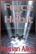 Force of Habit - Marian Allen
