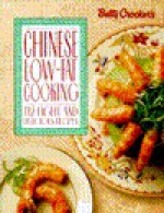 Betty Crocker's Chinese Low-Fat Cooking - Betty Crocker