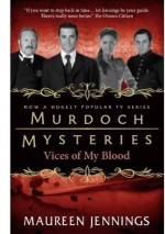 Vices of My Blood - Maureen Jennings