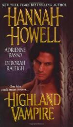 Highland Vampire - Hannah Howell, Deborah Raleigh, Adrienne Basso