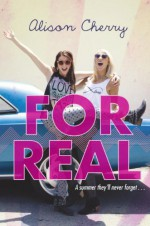 For Real - Alison Cherry