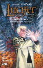 Lucifer, Book One - Neil Gaiman, Ryan Kelly, James Hodgkins, Dean Ormston, Peter Gross, Chris Weston, Scott Hampton, Mike Carey