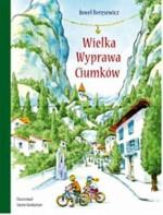 Wielka Wyprawa Ciumków - Paweł Beręsewicz