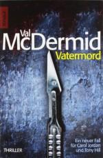 Vatermord - Val McDermid, Doris Styron