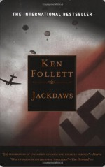 Jackdaws - Ken Follett
