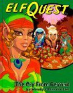 Elfquest Graphic Novel 7: The Cry from Beyond - Wendy Pini, Richard Pini, Delfin Barral