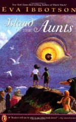 Island of the Aunts - Eva Ibbotson, Kevin Hawkes