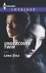 Undercover Twin - Lena Diaz