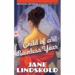 Child of a Rainless Year - Jane Lindskold