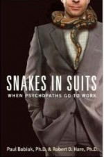 Snakes in Suits. When Psychopaths Go to Work - Robert D. Hare