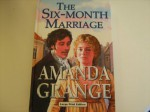The Six-Month Marriage - Amanda Grange