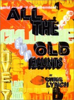 All the Old Haunts - Chris Lynch