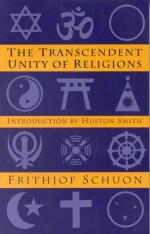 The Transcendent Unity of Religions (Quest Book) - Frithjof Schuon, Huston Smith