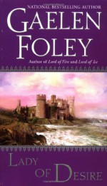 Lady of Desire - Gaelen Foley