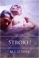 Stroke! - M.J. O'Shea
