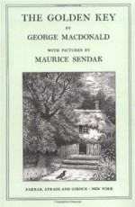 The Golden Key - George MacDonald, Maurice Sendak
