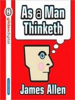 As Man Thinketh (Audio) - James Allen, Kevin T. Norris