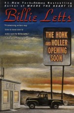 The Honk and Holler Opening Soon - Billie Letts