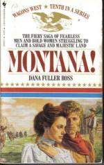 Montana! - Dana Fuller Ross