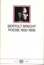 Poesie 1933-1956 - Bertolt Brecht, Mario Carpitella, Cesare Cases, Emilio Castellani, Roberto Fertonani, Ruth Leiser, Franco Fortini