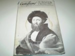 Castiglione: The Ideal And The Real In Renaissance Culture - Robert W. Hanning