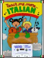Teach Me More Italian: A Musical Journey Through the Year - Judy Mahoney
