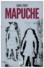 Mapuche - Caryl Férey