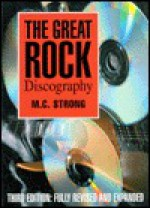 The Great Rock Discography - Martin Strong, Harry Horse