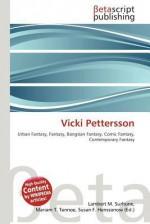 Vicki Pettersson - Lambert M. Surhone, Mariam T. Tennoe, Susan F. Henssonow