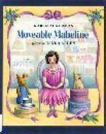 Moveable Mabeline - Karen Ackerman, Linda Allen