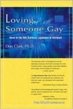 Loving Someone Gay - Dan Clark