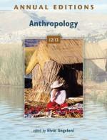 Annual Editions: Anthropology 12/13 - Elvio Angeloni