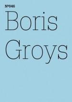Boris Groys: Google: Words Beyond Grammar: Google: Worte jenseits der Grammatik (100 Notes-100 Thoughts Documenta 13) - Boris Groys