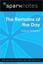 The Remains of the Day (SparkNotes Literature Guide Series) - SparkNotes Editors, Kazuo Ishiguro