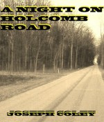 A Night on Holcomb Road - Joseph Coley
