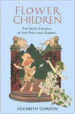 Flower Children - Elizabeth Gordon, M.T. Ross