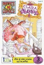 Clara the Klutz (Phonics Comics, Volume 16, Issue 1) - Wendy Wax, Mary Sullivan