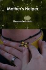 Mother's Helper - Lisamarie Lamb