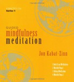 Guided Mindfulness Meditation Series 1 - Jon Kabat-Zinn