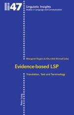 Evidence-Based Lsp: Translation, Text and Terminology - Khurshid Ahmad, Margaret Rogers, Maurizio Gotti