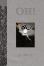 Oh! A mystery of mono no aware - Todd Shimoda, Linda Shimoda, L.J.C. Shimoda