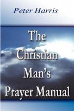 The Christian Man's Prayer Manual - Peter Harris