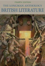 Longman Anthology of British Literature, The, Volume 2 (4th Edition) - David Damrosch, Peter J. Manning, Christopher Baswell, Clare Carroll, Heather Henderson, William Chapman Sharpe, Stuart Sherman, Susan J. Wolfson, Anne Howland Schotter, Andrew Hadfield, Kevin J.H. Dettmar
