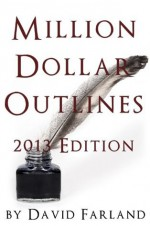 Million Dollar Outlines - David Farland
