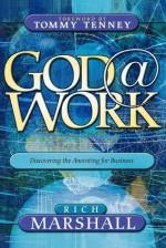 God@Work - Rich Marshall, Tommy Tenney